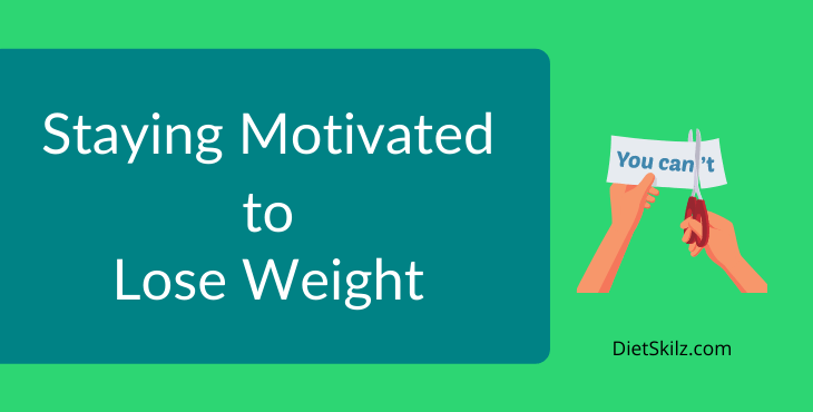 Weight loss, dieting, and exercise motivation